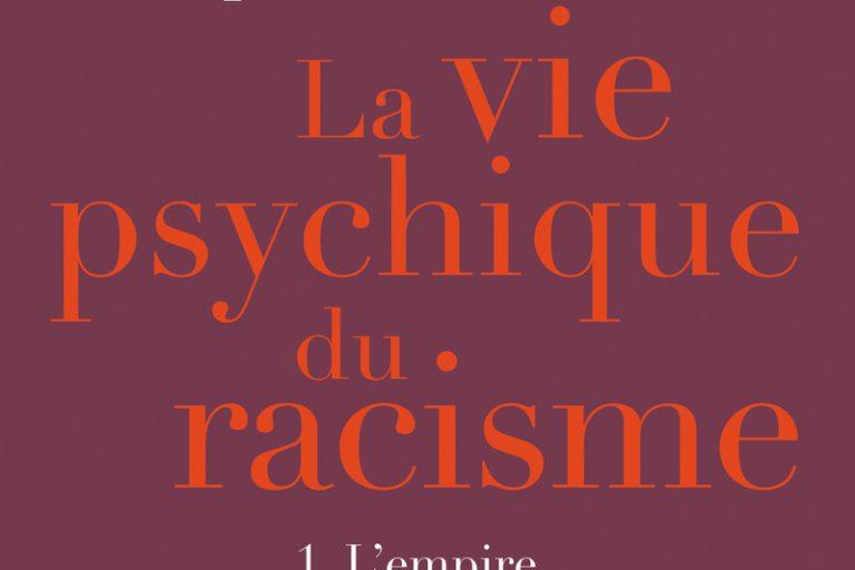 Passes et impasses d'une lecture psychanalytique du racisme